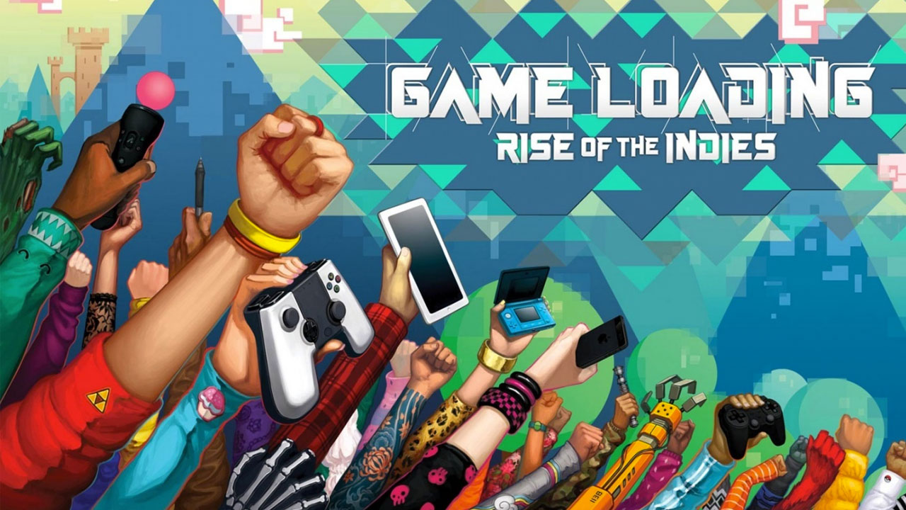 gameloading_rise_of_the_indie_documentario