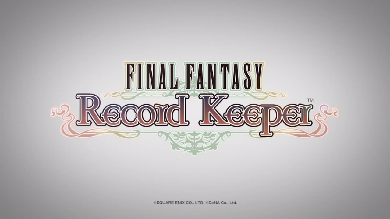 Final Fantasy Record Keeper – Square-Enix ci riprova… sarà la volta buona?