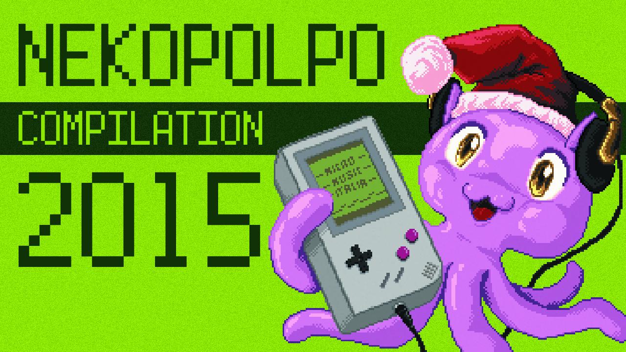 Nekopolpo Compilation 2015