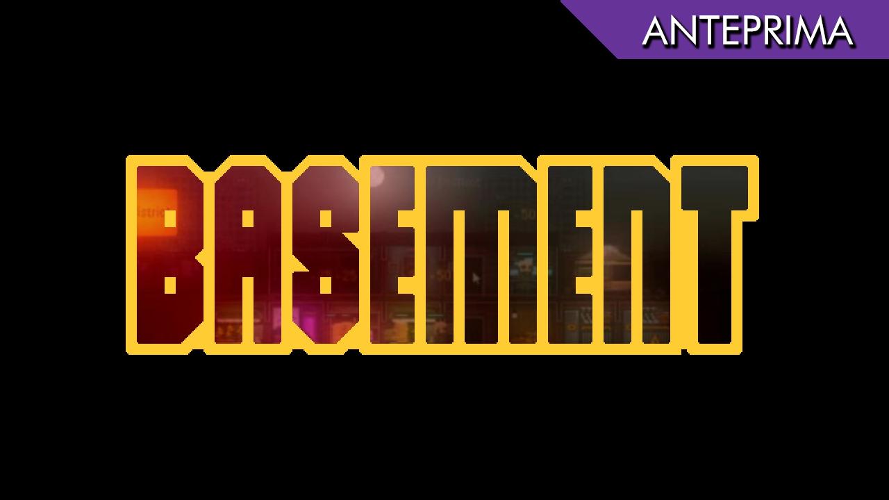 Basement – Anteprima