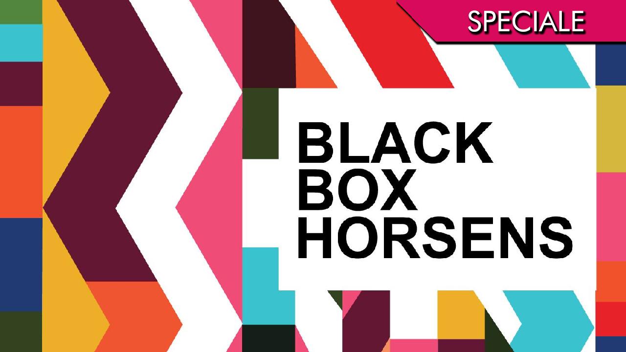 Blackbox Horsens 2016 – Il ritorno alla scatola nera