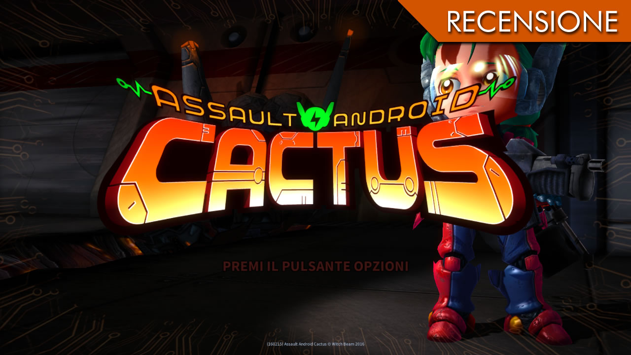 Assault Android Cactus – Amore e talento