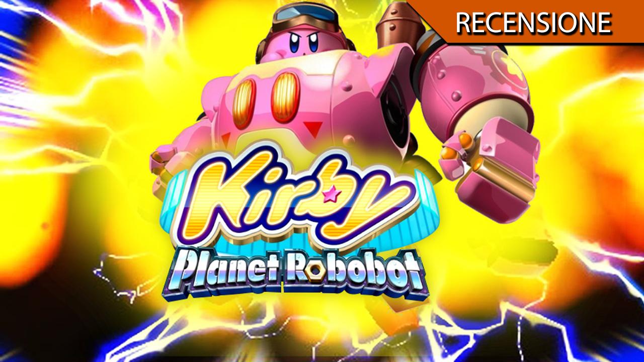 Kirby: Planet Roobot – L'evoluzione futuristica della pallina rosa