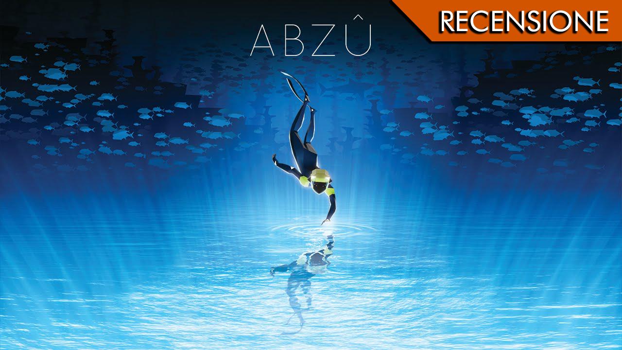 Abzù – Vir o mare quant'è bell!