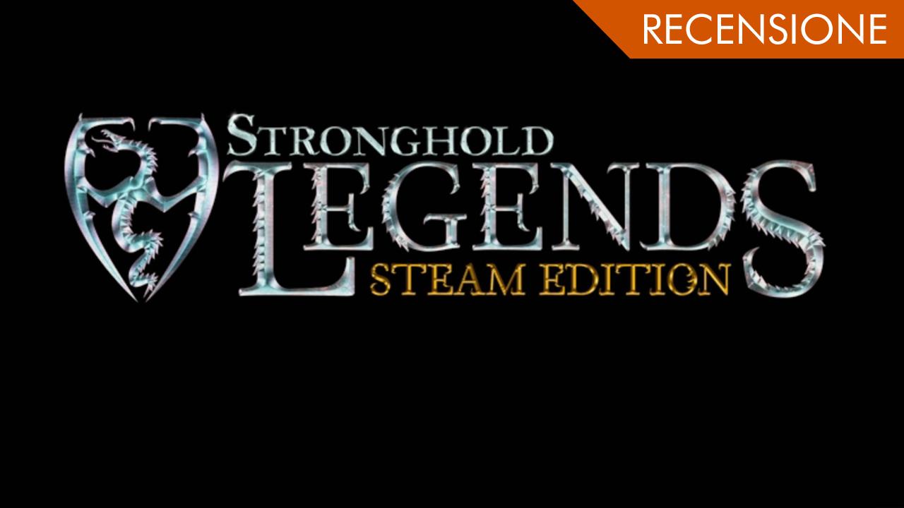 Stronghold Legends: Steam Edition – L'epica battaglia arriva su Steam