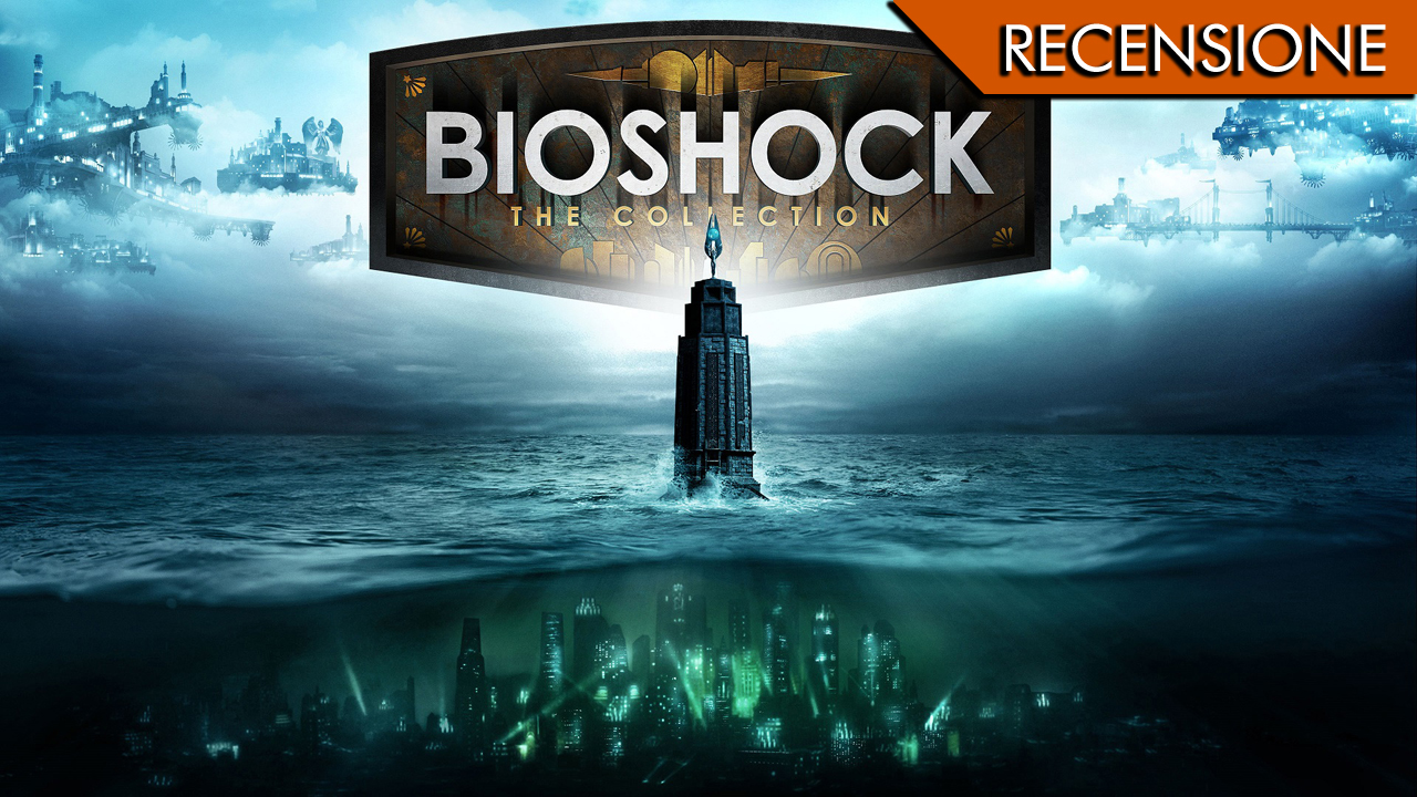 Bioshock The Collection –  C'è sempre un faro