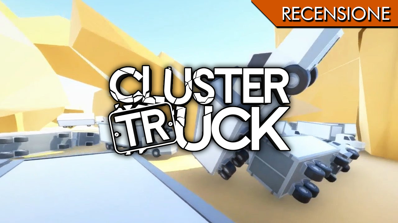 Clustertruck – The road is lava