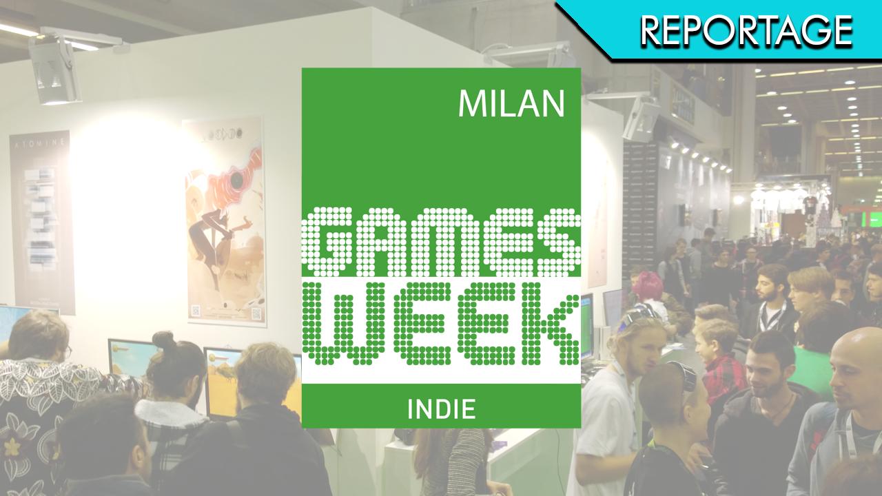 Milan Games Week 2016 – Indie alla riscossa