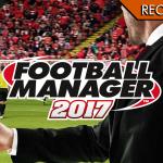 Football Manager 2017 - Ringraziate mister Varidoianis