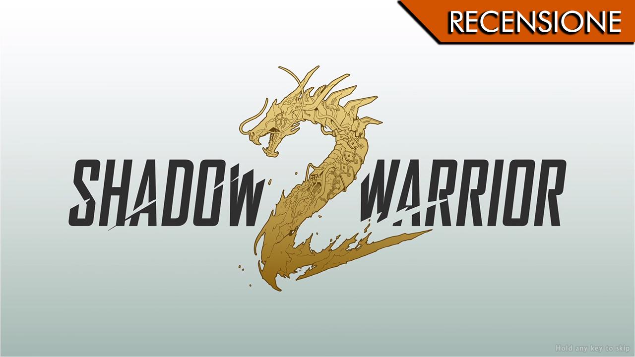 Shadow Warrior 2 – La nostalgia di Painkiller