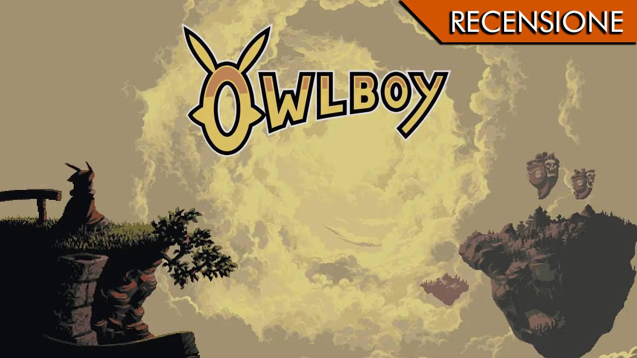 Owlboy – Volare oh, oh…