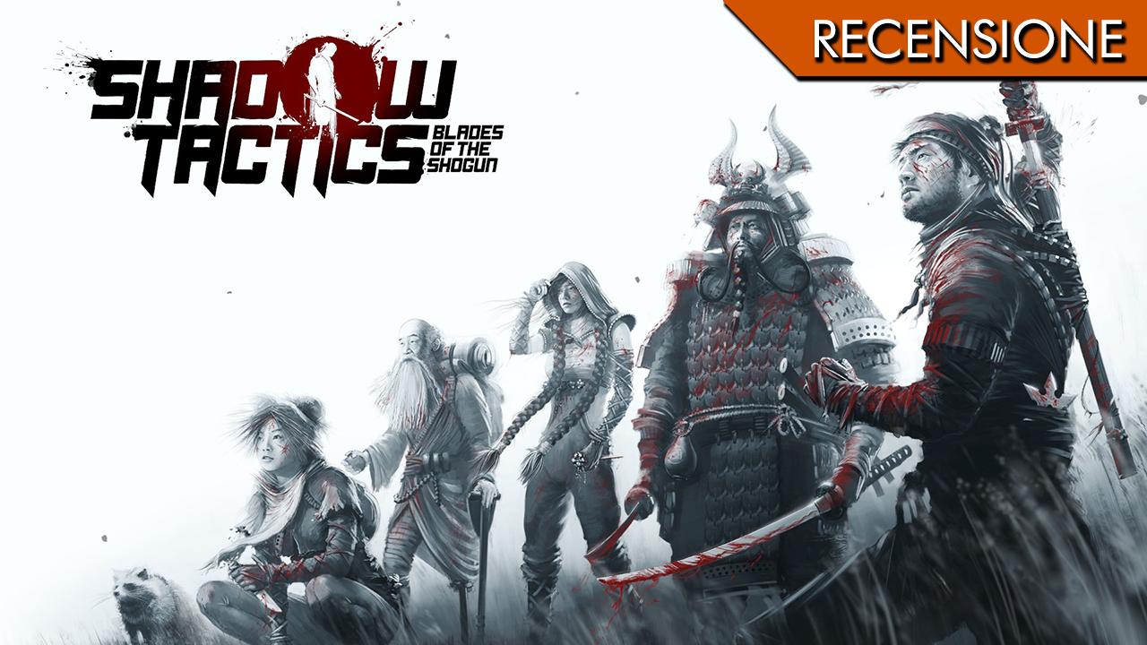 Shadow Tactics: Blades of the Shogun – Vado pazzo per i piani ben riusciti