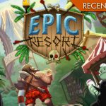 Epic Resort - Anche gli eroi vanno in vacanza