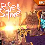 Rise & Shine - Di fumo, arrosto e webcomic violenti