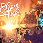 Rise & Shine - Di fumo, arrosto e webcomic violenti