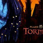 Planescape: Torment: Enhanced Edition - Chi non muore si rivede