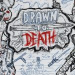 Drawn to Death - Follia su carta!