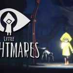 LITTLE NIGHTMARES - Piccoli, ma tremendi, incubi