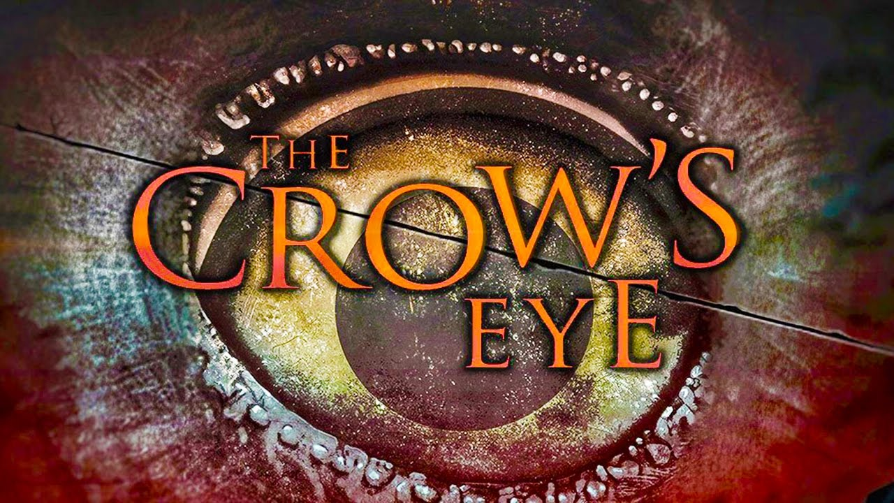The Crow's Eye – Un horror da horror