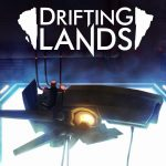 Drifting Lands - Looting through the sky
