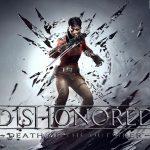 Dishonored: Death of the Outsider - Come uccidere un dio
