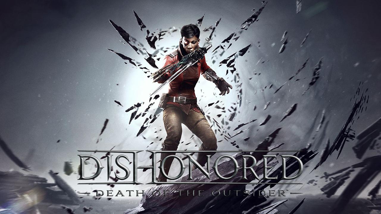 Dishonored: Death of the Outsider – Come uccidere un dio