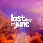 Last Day of June - L'arte ci salverà?