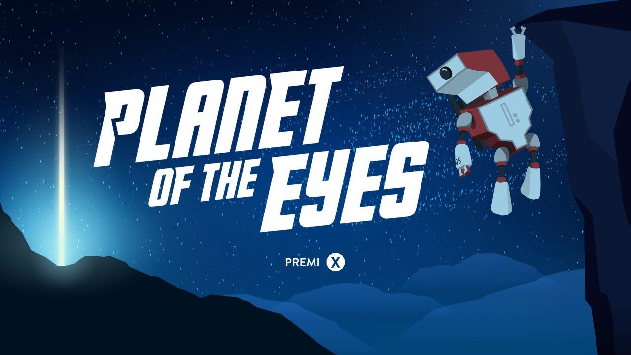 Planet of the Eyes – Robot canadesi alla riscossa