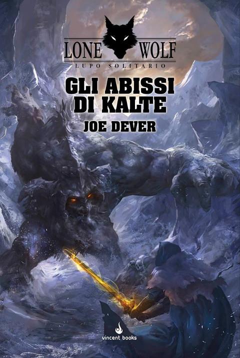 Lupo Solitario - Lone Wolf - Gli abissi di Kalte