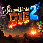 Steamworld Dig 2 - A miner life for me!