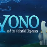 Yono and the Celestial Elephants – L'elefante che cadde sulla Terra