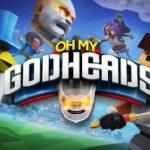 Oh My Godheads - A caccia di teste!