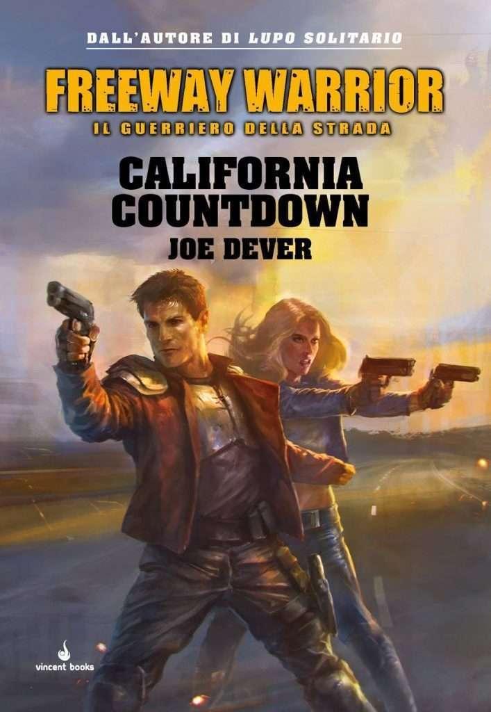 Joe Dever - Freeway Warrior - California Countdown
