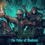 Darkest Dungeon - The Color of Madness
