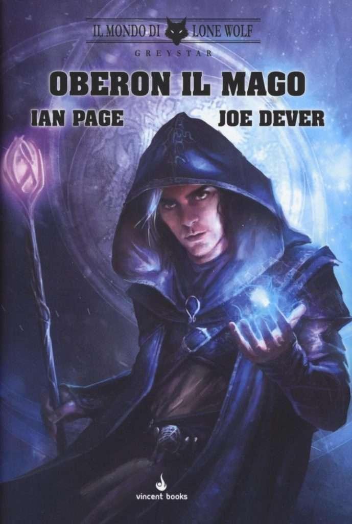 Ian Page e Joe Dever - Il Mondo di Lone Wolf (Grey Star) - Oberon il Mago