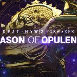Destiny 2 Annual Pass: Season of Opulence